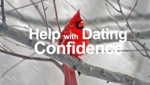 Get help with Dating Confidence